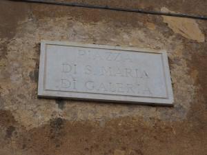 LA PIAZZA-Borgo di SANTA MARIA DI GALERIA
