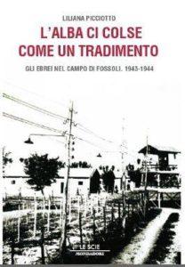 """Liliana Picciotto:""""L'ALBA CI COLSE COME UN TRADIMENTO""""."""